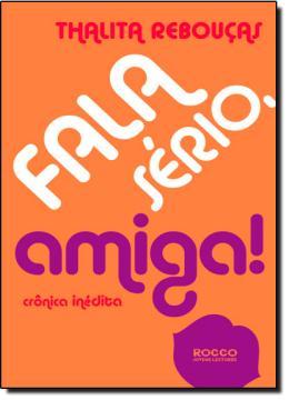 Fala Serio, Amiga - Cronica Inedita