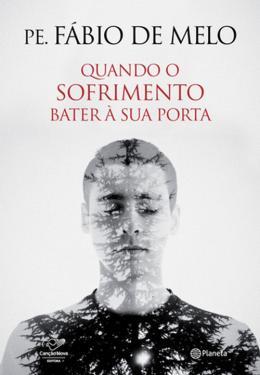 QUANDO O SOFRIMENTO BATER A SUA PORTA - PLANETA