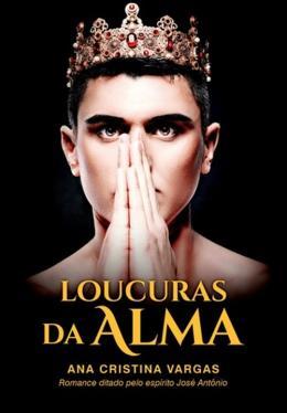 LOUCURAS DA ALMA
