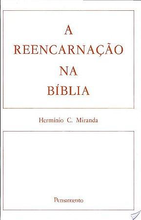 REENCARNACAO NA BIBLIA