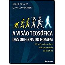 VISAO TEOSOFICA DAS ORIGENS DO HOMEM, A