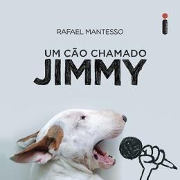 UM CAO CHAMADO JIMMY