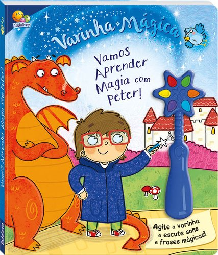 VARINHA MAGICA II: VAMOS APRENDER MAGIA COM PETER