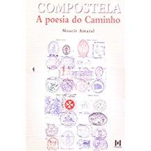 COMPOSTELA - A POESIA DO CAMINHO