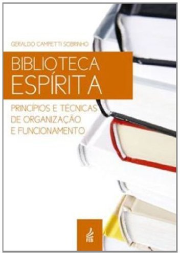 BIBLIOTECA ESPIRITA - (NOVO PROJETO)