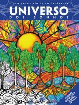 UNIVERSO DOS SONHOS - LIVRO P/ COL. ANTIESTRESSE