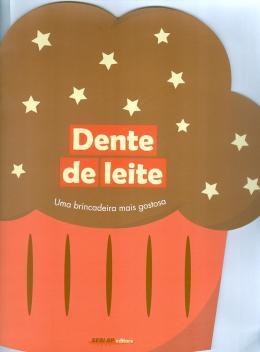 DENTE DE LEITE