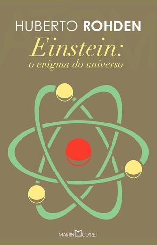 EINSTEIN O ENIGMA DO UNIVERSO