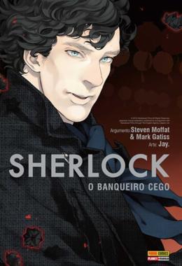 SHERLOCK: O BANQUEIRO CEGO