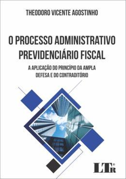 PROCESSO ADMINISTRATIVO PREVID.FISCAL, O - 01ED/17