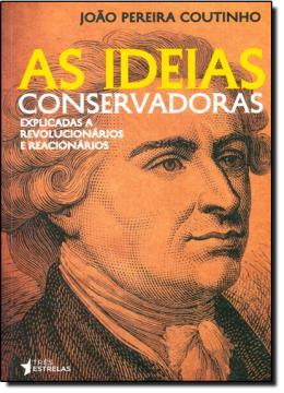 IDEIAS CONSERVADORAS, AS
