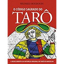 CODIGO SAGRADO DO TARO, O