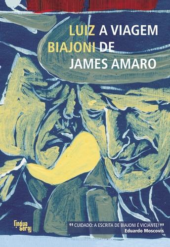 Viagem de James Amaro, A