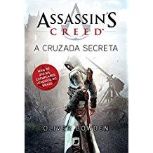 ASSASSINS CREED - V. 03 - A CRUZADA SECRETA