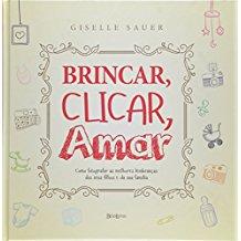 BRINCAR, CLICAR, AMAR