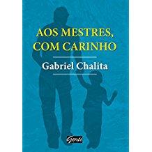 AOS MESTRES, COM CARINHO