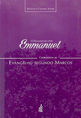EVANGELHO POR EMANUEL - MARCOS