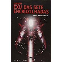 LAROIE EXU DAS SETE ENCRUZILHADAS