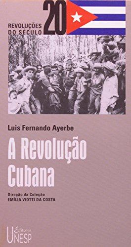 REVOLUCAO CUBANA, A