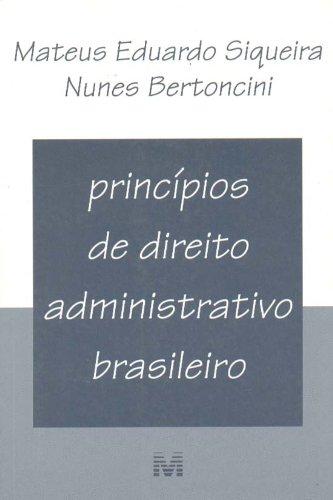 PRINCIPIOS DE DIREITO ADMINISTRATIVO BRASILEIRO