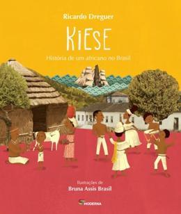 Kiese - Historia de um Africano no Brasil