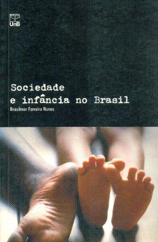 SOCIEDADE E INFANCIA NO BRASIL