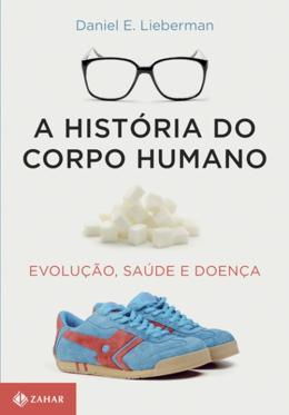 HISTORIA DO CORPO HUMANO, A