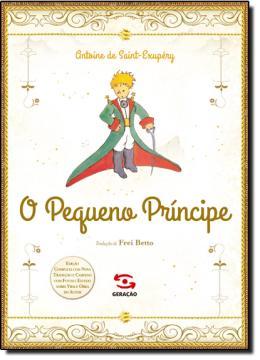 Pequeno Príncipe, o - (Edição de Luxo)