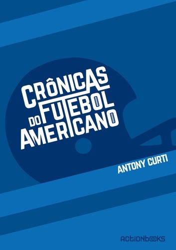 CRONICAS DO FUTEBOL AMERICANO