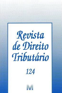 REVISTA DE DIREITO TRIBUTARIO VOL.124