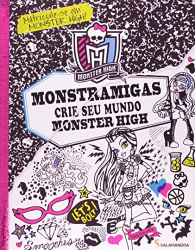 MONSTRAMIGAS - CRIE SEU MUNDO MONSTER HIGH
