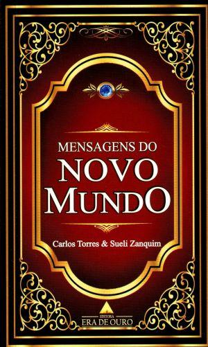 MENSAGENS DO NOVO MUNDO - ( GOOD BOOKS )