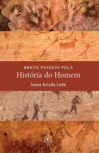 BREVE PASSEIO PELA HISTORIA DO HOMEM