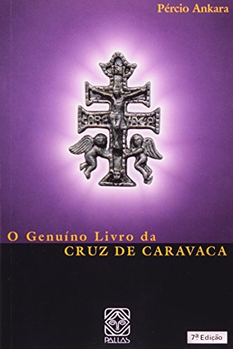 GENUINO LIVRO DA CRUZ DE CARAVACA,O