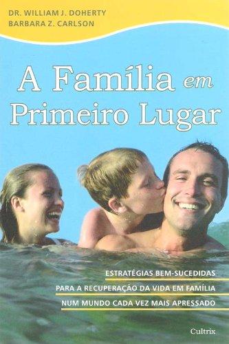 FAMILIA EM PRIMEIRO LUGAR, A