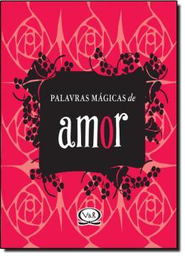 Palavras Magicas - Amor - Capa Dura