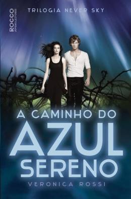 CAMINHO DO AZUL SERENO, A