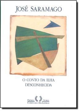 CONTO DA ILHA DESCONHECIDA, O