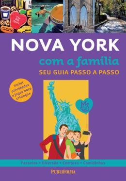 NOVA YORK COM A FAMILIA - SEU GUIA PASSO A PASSO