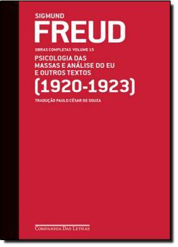 FREUD - VOL.15 - (1920-1923) PSICOLOGIA DAS ANALIS