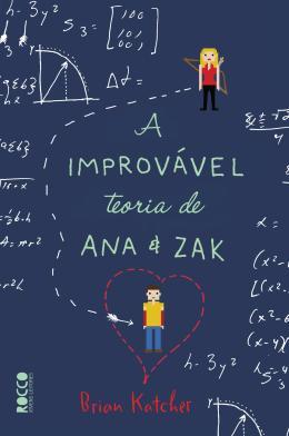 Improvável Teoria de Ana e Zak, A