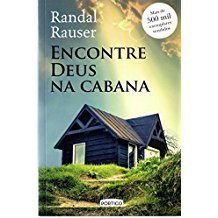 ENCONTRE DEUS NA CABANA - 02ED/17