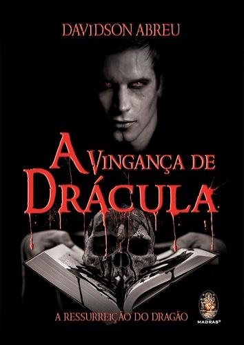 VINGANCA DE DRACULA, A - A RESSURREICAO DO DRAGAO