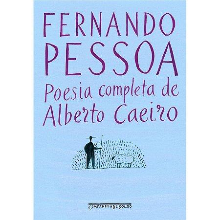 POESIA COMPLETA DE ALBERTO CAEIRO - BOLSO