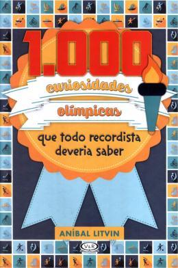 1000 CURIOSIDADES OLIMPICAS