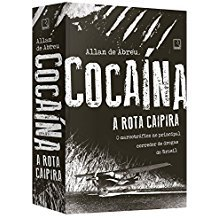 COCAINA - ROTA CAIPIRA, A