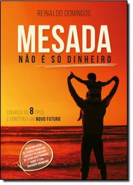 MESADA NAO E SO DINHEIRO - (1380)