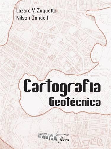 CARTOGRAFIA GEOTECNICA  - 3º Reeimpressão