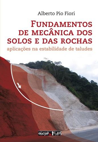 FUNDAMENTOS DE MECÂNICA DOS SOLOS E DAS ROCHAS  ED. 3