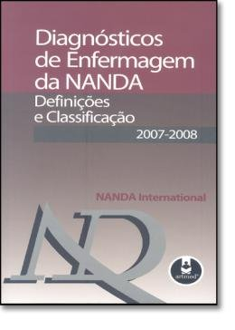DIAGNOSTICOS DE ENFERMAGEM DA NANDA - DEFINICOES E CLASSIFICACAO 2007-2008